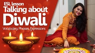 Talking about Diwali - English lesson to know all about Diwali (Vocabulary, Phrases & Expressions)