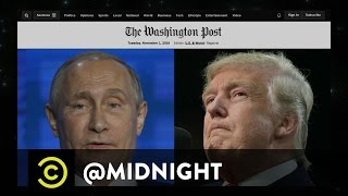 Rumors About Donald Trump's Ties to Russia - @midnight with Chris Hardwick