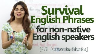 Survival English phrases for non-native English speakers - Free Spoken English lesson
