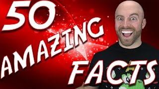 50 AMAZING Facts to Blow your Mind! #54