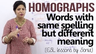 Homographs – Words having same spellings but different meaning (English pronunciation lesson)