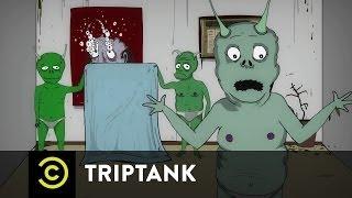 TripTank - Jeff & Some Aliens - Weekend at Linda's