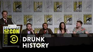 Drunk History - Exclusive - Drunk History Comic-Con Q&A