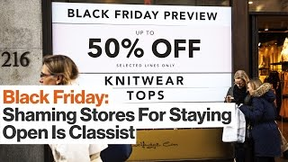 Does Black Friday Shopping Keep Workers from Their Families?   C. Nicole Mason