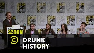 Drunk History - Exclusive - Drunk History at Comic-Con