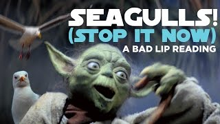 """SEAGULLS! (Stop It Now)"" -- A Bad Lip Reading of The Empire Strikes Back"