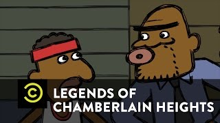 Legends of Chamberlain Heights - The Foul Shot of Destiny - Uncensored