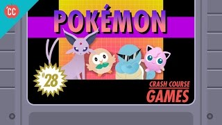 The Pokémon Phenomenon: Crash Course Games #28