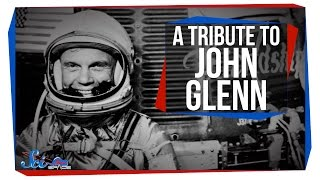 A Tribute to John Glenn