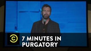 7 Minutes in Purgatory - Jon Dore