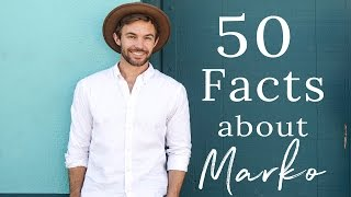50 Random Facts about Marko