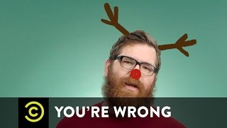 You're Wrong with Mike Lawrence - The Best and Worst of Christmas - Uncensored