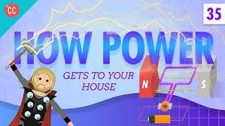 How Power Gets to Your Home: Crash Course Physics #35