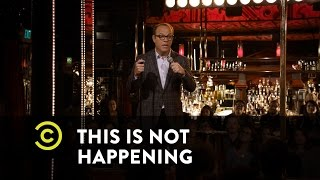 This Is Not Happening -  Tom Papa - The Deer Hunter - Uncensored