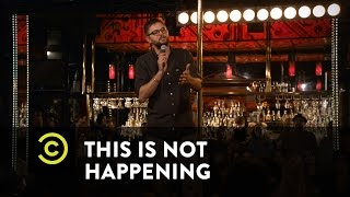 This Is Not Happening - Nick Thune - Saved by a Fart - Uncensored