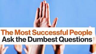 Tim Ferriss: Asking Dumb Questions Is a Smart Move