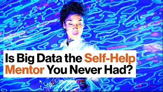 Quantified Self: Your Digital Self-Help Mentor | Nichol Bradford