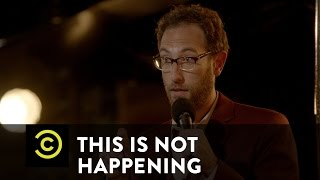 This Is Not Happening - Ari Shaffir - Tattletale - Uncensored