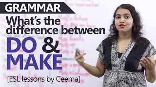 'Do' vs 'Make' - Learn the difference between these verbs - English Grammar Lessons