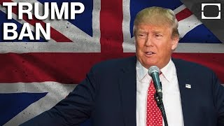 Is The UK Going To Ban Donald Trump?