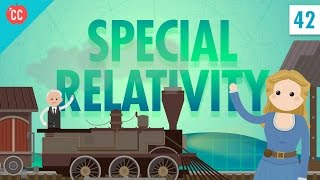 Special Relativity: Crash Course Physics #42