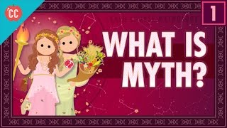 What Is Myth? Crash Course Mythology #1