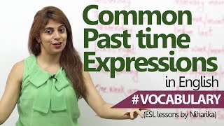 English lesson - Common Past Time Expressions ( Learn English)