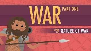 War & Human Nature: Crash Course World History 204