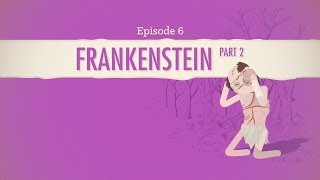 Frankenstein Part II: Crash Course Literature 206