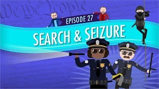 Search and Seizure: Crash Course Government and Politics #27