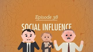 Social Influence: Crash Course Psychology #38
