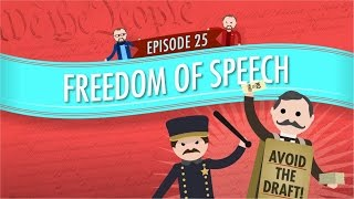 Freedom of Speech: Crash Course Government and Politics #25