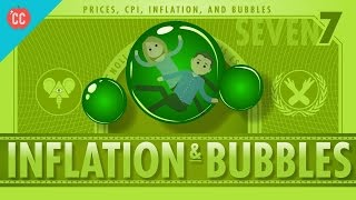 Inflation and Bubbles and Tulips: Crash Course Economics #7