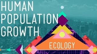 Human Population Growth - Crash Course Ecology #3
