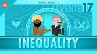 Income and Wealth Inequality: Crash Course Economics