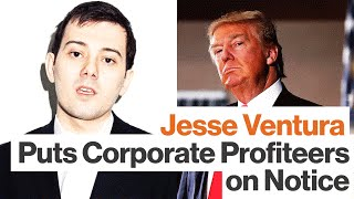 Healthcare Should Not Be a For-Profit Business, says Jesse Ventura