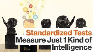 Assessing Intelligence with Standardized Testing Has a Limited Purpose, with Howard Gardner