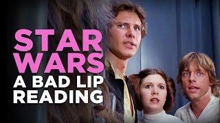 """STAR WARS: A Bad Lip Reading"""
