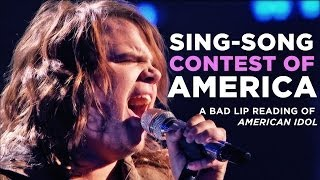 """SING-SONG CONTEST OF AMERICA"" — A Bad Lip Reading of American Idol"