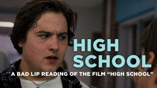 "A Bad Lip Reading of a scene from ""High School"""