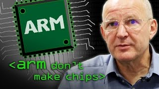 ARM Don't Make Computer Chips - Computerphile