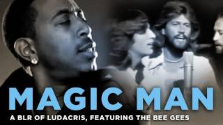 """Magic Man"" --  a bad lip reading of Ludacris and The Bee Gees"