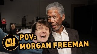 POV: Morgan Freeman