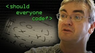 Should Everybody Learn to Code? - Computerphile