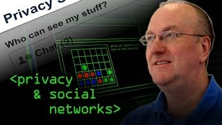 Privacy in Social Media - Computerphile