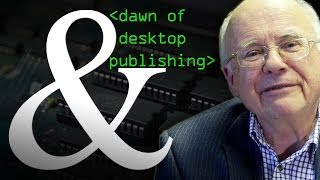 The Dawn of Desktop Publishing - Computerphile
