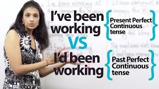 Present Perfect Continuous Tense VS Past Perfect Continuous Tense ( English Grammar Lesson)