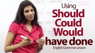 Using Should, Could and Would have done correctly - English Grammar lesson