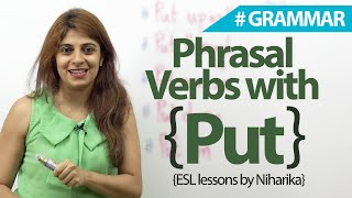 English Grammar Lesson  - Phrasal verbs with 'PUT' ( Learn English)