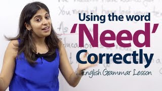 Using 'Need' Correctly - English Grammar Lesson